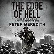 The Edge of Hell: Gods of the Undead: A Post-Apocalyptic Epic | [Peter Meredith]