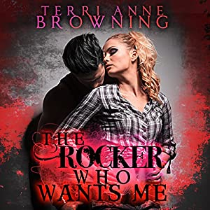 The Rocker Who Wants Me Audiobook