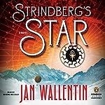 Strindberg's Star | Jan Wallentin,Rachel Willson-Broyles (translator)