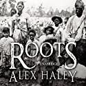 Roots Audiobook by Alex Haley Narrated by Avery Brooks