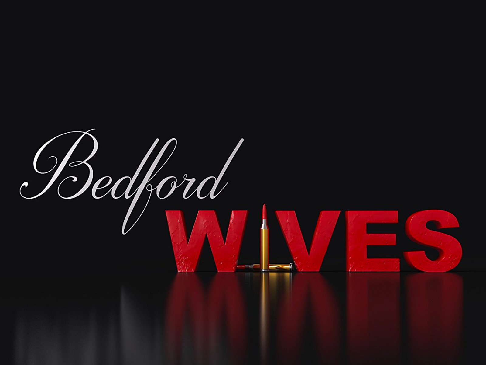 Bedford Wives - Season 1