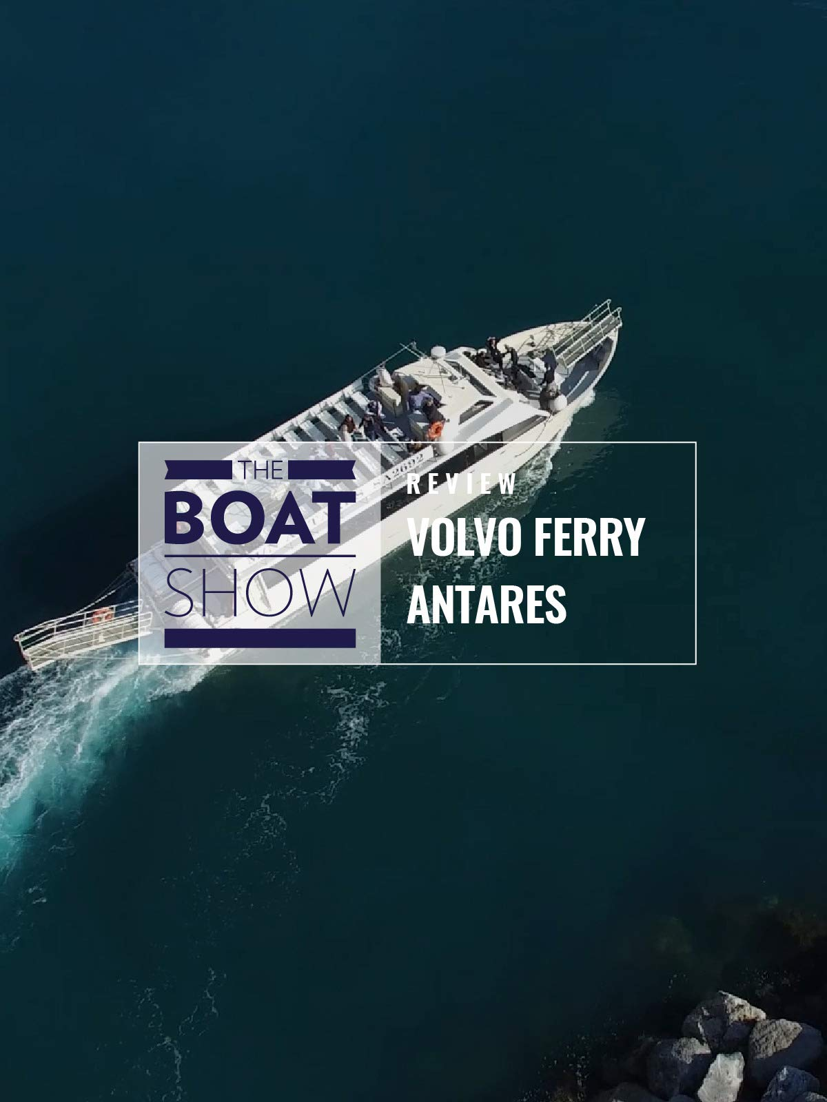 Review: Volvo Ferry Antares - The Boat Show on Amazon Prime Instant Video UK