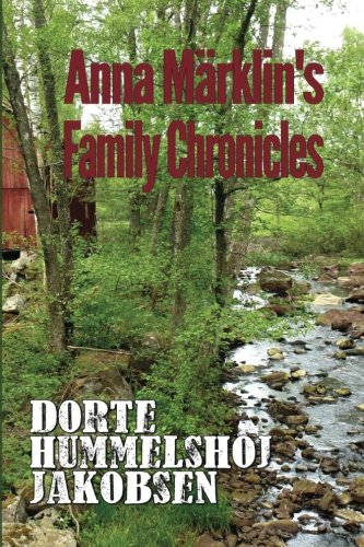 Anna Marklin's Family Chronicles