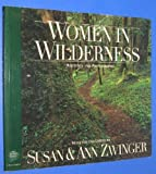 img - for Women in Wilderness: Writings and Photographs (The Wilderness Experience) book / textbook / text book