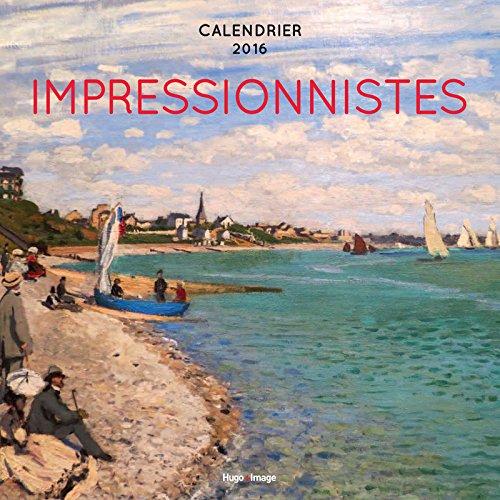 Calendrier mural 2016 Impressionnistes
