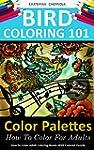 Bird Coloring 101: Color Palettes. Ho...