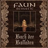 Buch der Balladen (Deluxe Edition im Ecolbook) by Faun [Music CD]