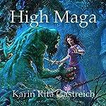 High Maga | Karin Rita Gastreich