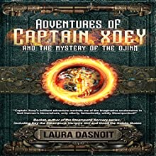 Adventures of Captain Xoey and the Mystery of the Djinn | Livre audio Auteur(s) : Laura Dasnoit Narrateur(s) : Megan Benjamin-Evans