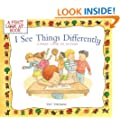 I See Things Differently: A First Look at Autism (First Look At...Series)