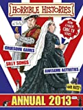 Horrible Histories Annual 2013 (Annuals 2013)