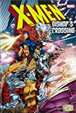 img - for X-Men: Bishop's Crossing book / textbook / text book