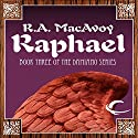 Raphael: Lessons Along a Minor String: Damiano, Book 3 (       UNABRIDGED) by R. A. MacAvoy Narrated by Nicholas Tecosky