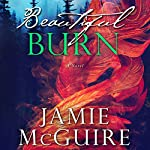 Beautiful Burn: A Novel | Jamie McGuire