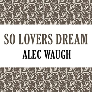 So Lovers Dream Audiobook