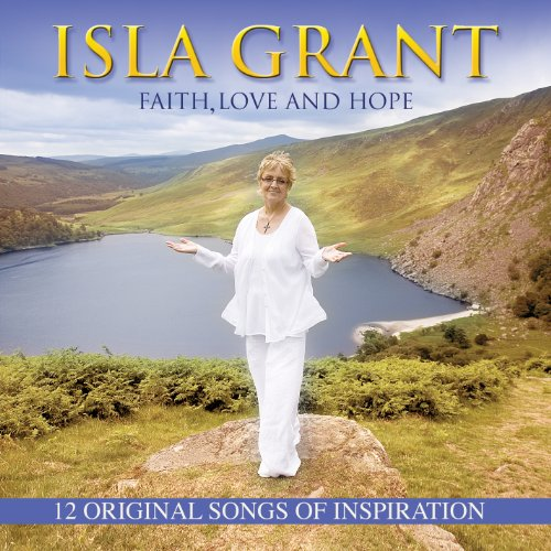 Isla Grant - Faith Love and Hope - Zortam Music