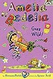 ISBN 9780062095060 product image for Amelia Bedelia Chapter Book #4: Amelia Bedelia Goes Wild! | upcitemdb.com