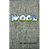 Wool - Part One ~ Hugh Howey
