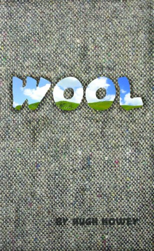 Wool - Part One (Silo series Book 1)