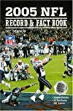 2005 NFL Record & Fact Book (Official NFL Record & Fact Book)