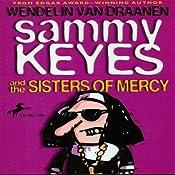 Sammy Keyes and the Sisters of Mercy | [Wendelin Van Draanen]