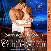 Surrender the Stars: The Raveneau Novels, Book 2 | Cynthia Wright