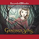 Grayling's Song | Karen Cushman