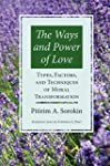 The Ways and Power of Love: Types, Fa...