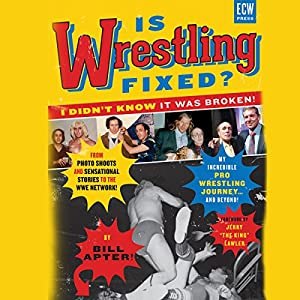 Is Wrestling Fixed? Audiobook