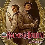 Holmes and Houdini | I.A. Watson