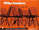 img - for Fifties Furniture (Schiffer Book for Designers and Collectors) by Leslie Pi? (2005-01-01) book / textbook / text book