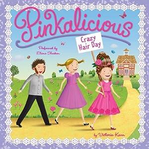 Pinkalicious: Crazy Hair Day Audiobook