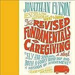 Revised Fundamentals of Caregiving | Jonathan Evison