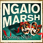 Opening Night | Ngaio Marsh