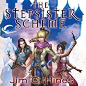 The Stepsister Scheme | Jim C. Hines