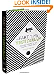 The Part-Time Vegetarian: Flexible Re...