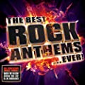 Best Rock Anthems.....Ever!