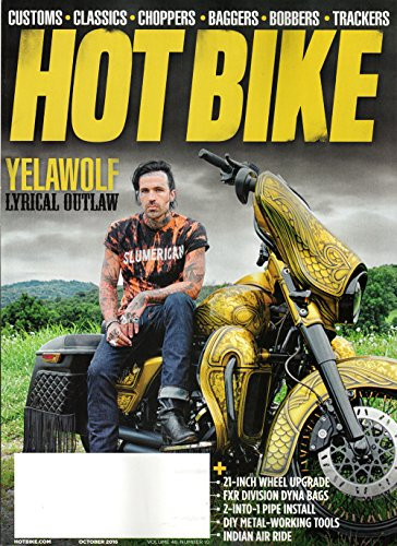Hot Bike Magazine Vol 48 #10 October 2016 | Yelawolf Lyrical Outlaw (The Mad Chopper compare prices)