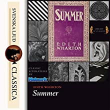 Summer Audiobook by Edith Wharton Narrated by Elizabeth Klett