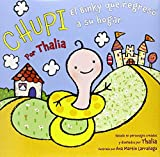 img - for Chupi: El Binky que regres  a su hogar (Spanish Edition) book / textbook / text book