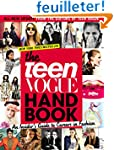 The Teen Vogue Handbook: An Insider's...