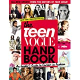 The Teen Vogue Handbook: An Insider's Guide to Careers in Fashion ~ Teen Vogue