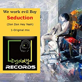 Seduction (Don Don Hey Yeah)