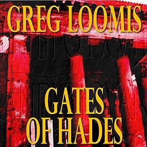 Gates of Hades | [Gregg Loomis]