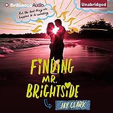 Finding Mr. Brightside (       UNABRIDGED) by Jay Clark Narrated by Cris Dukehart, Jesse Bernstein