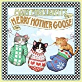 Mary Engelbreit's Merry Mother Goose (0060081287) by Engelbreit, Mary