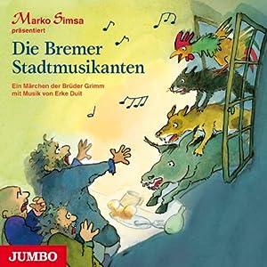 Die Bremer Stadtmusikanten Hörbuch
