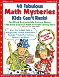 img - for 40 Fabulous Math Mysteries Kids Can't Resist (Grades 4-8)(Paperback) (2001) book / textbook / text book