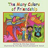 The Many Colors of Friendship