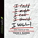 I Will: Nine Habits of the Outwardly Focused Christian Audiobook by Thom S. Rainer Narrated by George W. Sarris